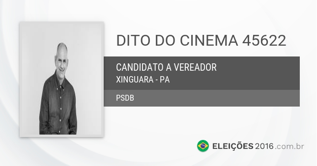 Santinho de Dito do Cinema - 45622 - Candidato a Vereador