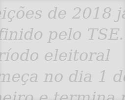 Calendário Eleitoral 2018