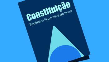 Conheça a história das Constituições brasileiras