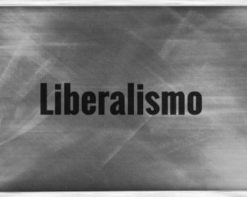 O que é liberalismo?